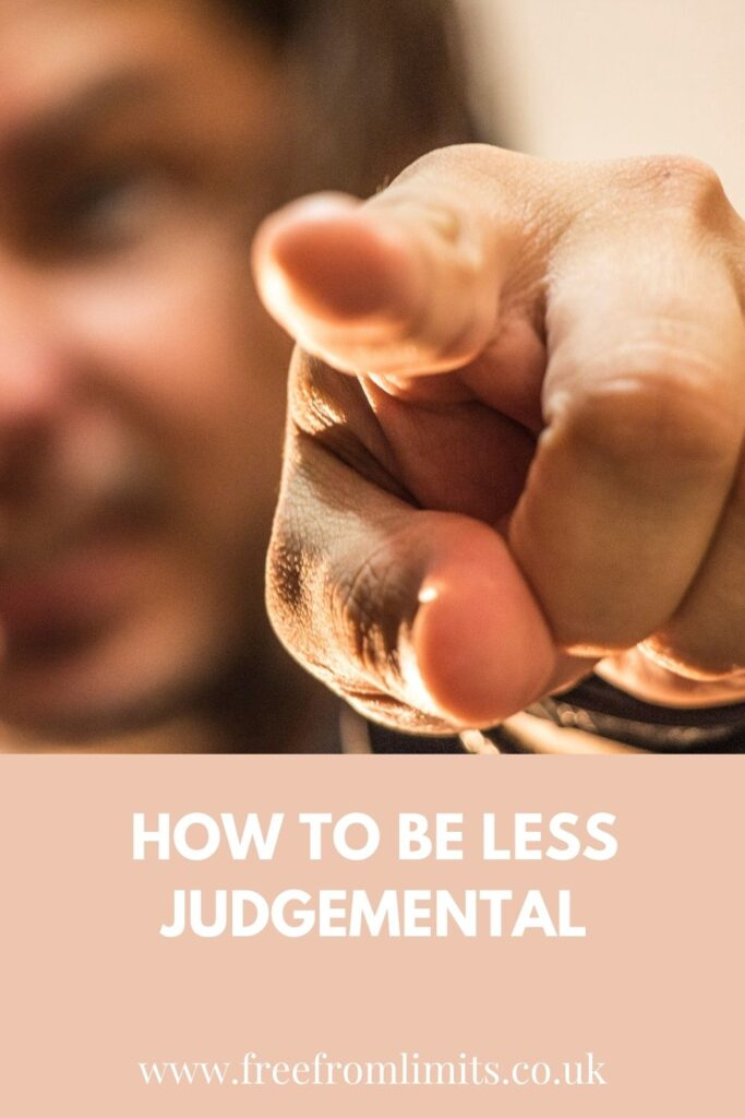 What is judgement and how can you be less judgemental? In this article I explore this in detail and show you how there is a life of love and happiness waiting for you. #judgemental #judgement #freefromlimits #love #freedom #happiness